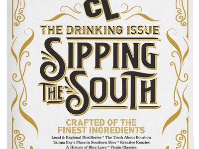Drinking Issue vintage editorial art typography cover design type lettering label bourbon whiskey southern editorial