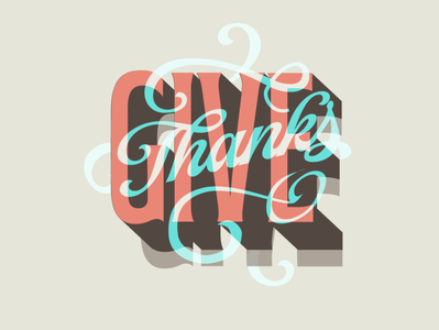 Give Thanks give fall identity brand identity thanksgiving calligraphy type typography lettering