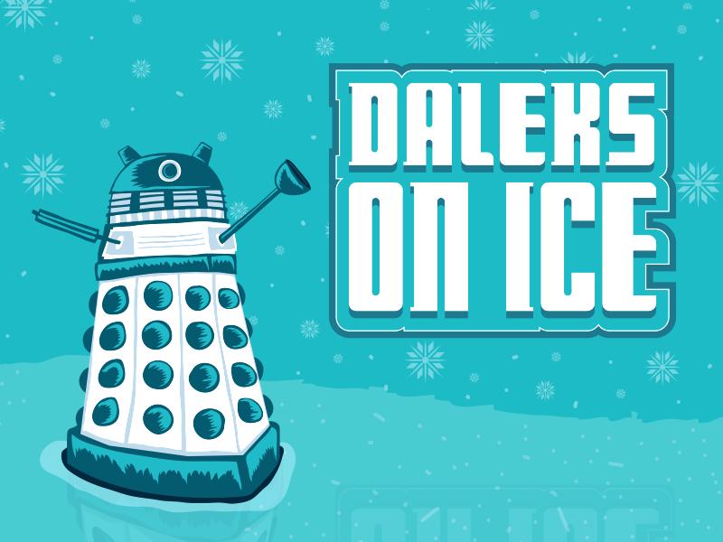 Daleks on ice