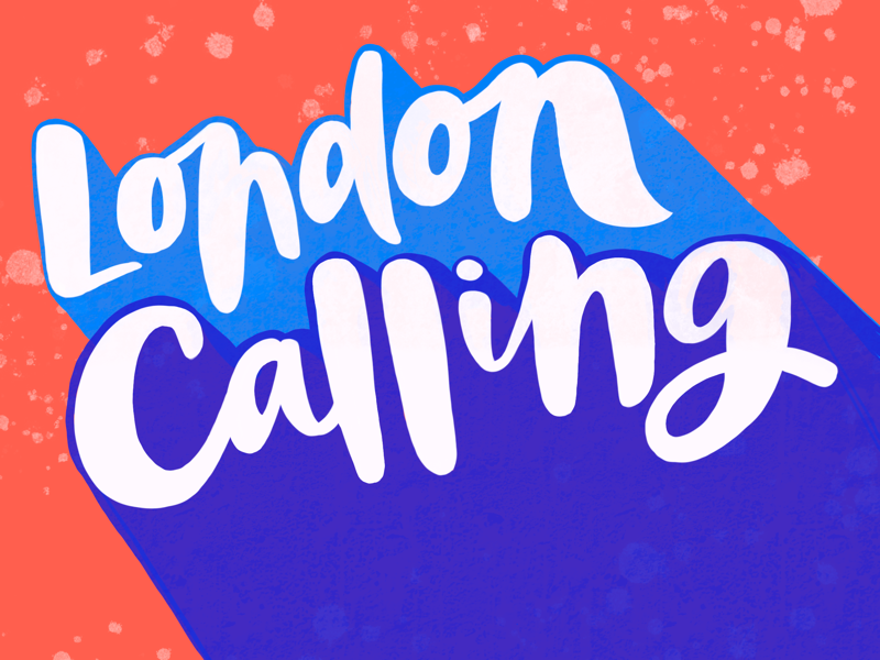 London Calling colours bold procreate shadow script hand lettering lettering typography type british england uk london