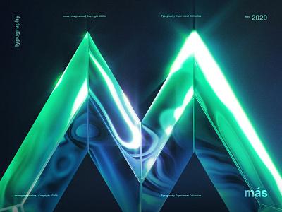 M | Typography Experiment 2020 design trend 2020 aqua blue experiment glow green m mas photoshop shine text typography graphic design maney imagination