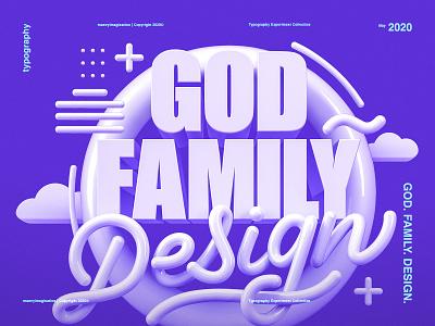 God Family Design | 3D Lettering god text love render details design trends photoshop cinema 4d 3d monoline clouds typography purple white graphic design lettering experiment design family