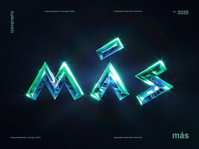 MÁS | Typography Experiment shine text graphic design typography photoshop s a m green glow experiment blue aqua 2020 2020 design trends mas