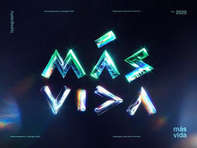 MÁS VIDA | Typography Experiment maney imagination graphic design typography text photoshop vida mas green glow colorful rainbow experiment blue aqua 2020 2020 design trends