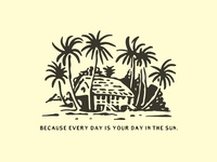 Because every day is your day in the sun.
