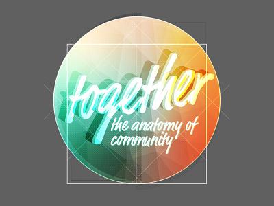 Together Branding for Sermon Series church community da vinci vitruvian geometric