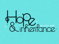 Hope &  Inheritance Sermon Series Logo