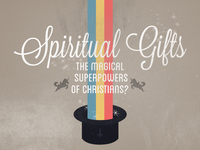 Spiritual Gifts Sermon Series