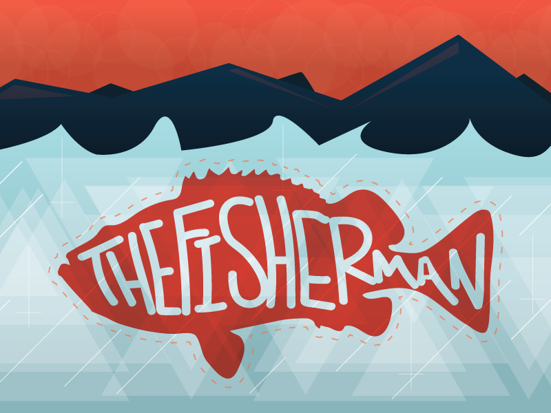 The Fisherman sky fish flat geogram peter mountains water