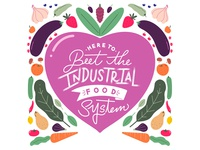 Here To Beet The Industrial Food System.