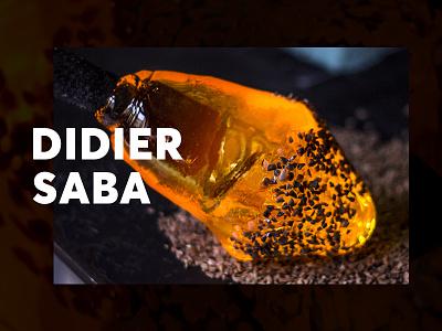Didier Saba Photoshoot art craft glassblowing glassblower fun photography photoshoot