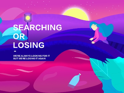 Searching?Losing?