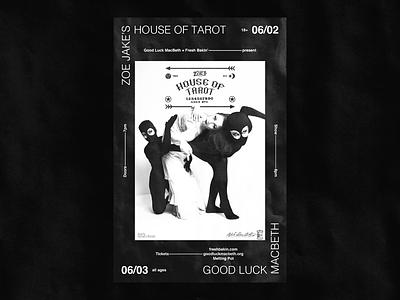 House Of Tarot @ Good Luck Macbeth maximalism typography graphic design tarot poster design