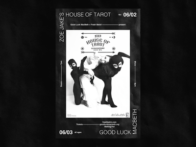 House Of Tarot @ Good Luck Macbeth