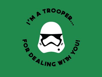I'm a Trooper