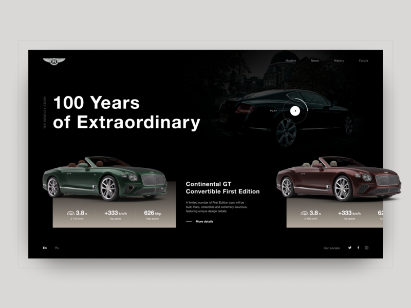 Main page. BENTLEY. 100 EXTRAORDINARY YEARS bentley car landingpage branding animation web typography design photoshop figma melart dribbble uidesigner ux uitrends uidesign ui webdesign
