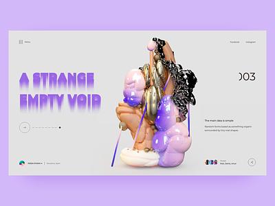 A Strange Empty Void 3d melart user experience user interface design strange concept landingpage web photoshop typography uidesigner adobe xd figma design uitrends uidesign ux ui dribbble webdesign