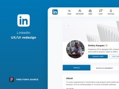 LinkedIn Redesign. Free Figma Source. UX/UI.