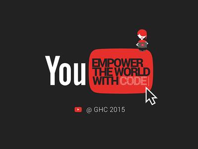 YouTube + Grace Hopper Conference