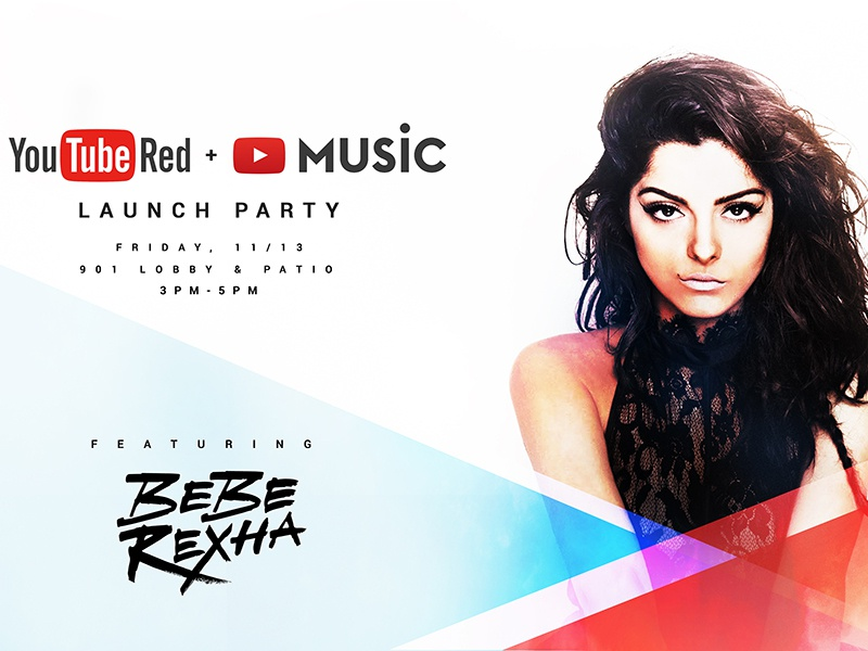 YouTube Red + Music Launch Party launch bebe rexha youtube music youtube red youtube