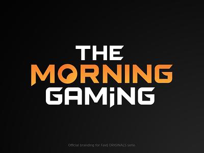 TheMorningGaming - Favij ORIGINALS serietv youtuber favijtv favij