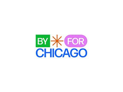 By Chicago For Chicago design study vector branding logo