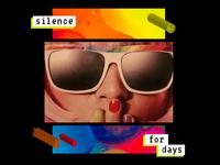 Silence For Days