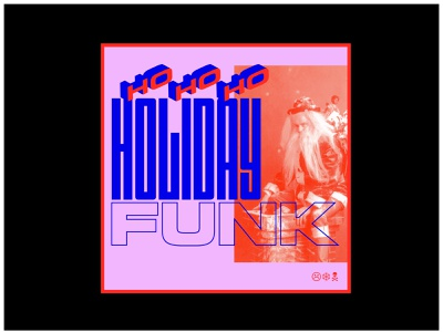 Holiday Funk color art board mood study design typography type