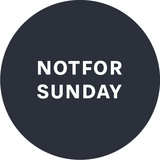 Not For Sunday