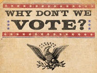 Why Don't We Vote?