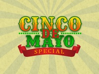 Cinco De Mayo Special - Seasonal Theme