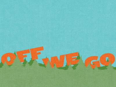 Off We Go trees texture typography orange