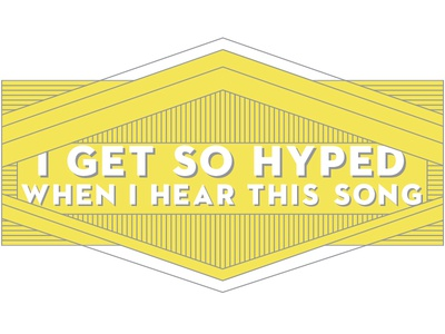 I Get So Hyped v.2