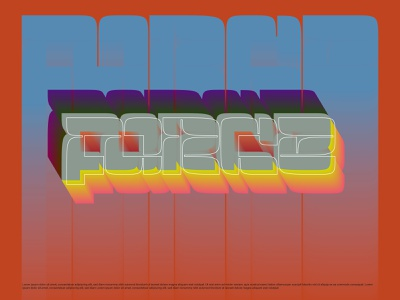 Force gradient colorful force illustration design type lettering minimal poster