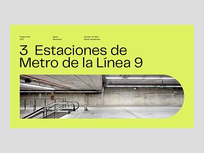 3  Estaciones de Metro de la Línea 9 presentation transition modern architecture layout grid