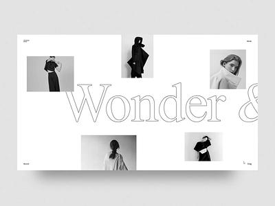 Wonder & Awe blackandwhite design grid typography fashion layout ux web web design ui landing concept