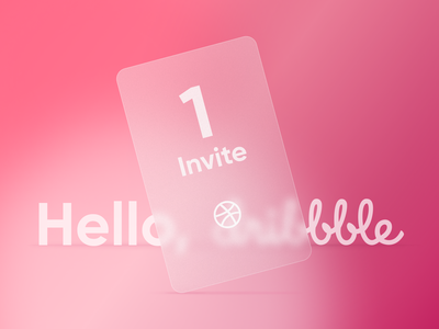 Dribbble invite with glass effect invitation typography gradient design ui minimal invite trend modern glass effect glass card design card dribbble invite dribble
