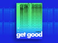 Get bad to get good