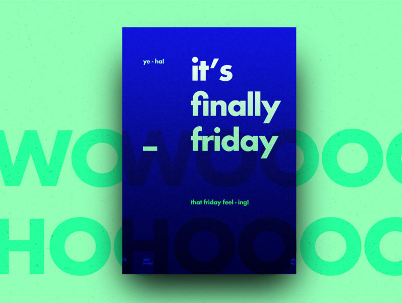 Friday typography typogaphy type texture swiss quote posterdesign poster inspiration illustration gradient color collage art 365challenge