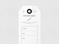 Fostered Goods Tag