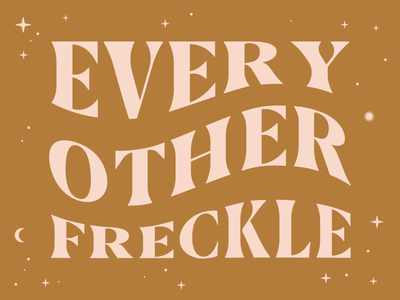 Every Other Freckle. boho typography flow type music mood song freckle fun alt-j