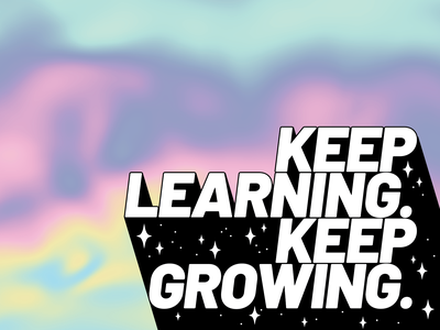Keep Learning. Keep Growing. illustration vector stars badge design dreams never stop never quit learn grow holographic