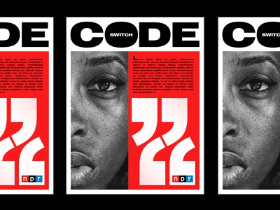 NPR - Code Switch Podcast - Unused bold typeography type layout npr branding poster texture vintage