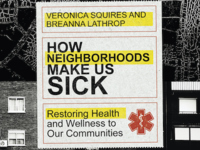 How Neighborhoods Make Us Sick Book Cover