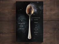 """A Prayer For Orion"" Book Cover Design"