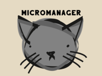 Micromanager Cat