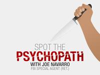 Spot the Psychopath with Joe Navarro (FBI) brand