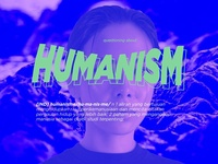 Humanism? - Visual Design
