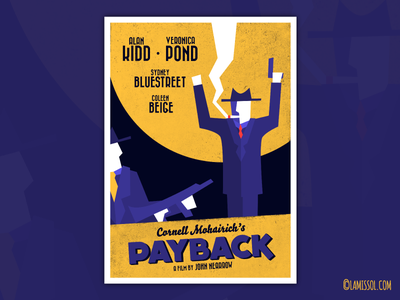 PAYBACK - Film Noir Poster digital art vector vintage mafia mob gangster illustration cigar smoking film film noir moon suits machine gun cigarette smoke hands up revenge poster