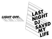 Last Night Dj Saved My Life